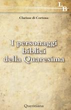 I personaggi biblici della Quaresima