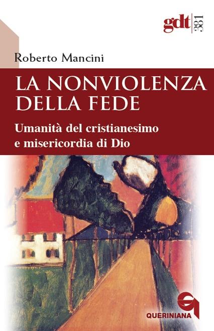 La nonviolenza della fede