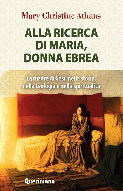 Alla ricerca di Maria, donna ebrea