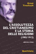 L'assolutezza del cristianesimo e la storia delle religioni (1902/1912)