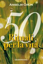 50 rituali per la vita